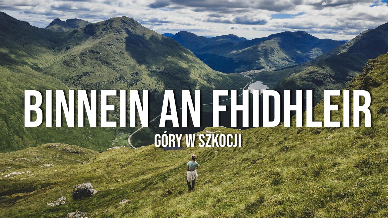 Binnein an Fhidhleir - góry w Szkocji latem