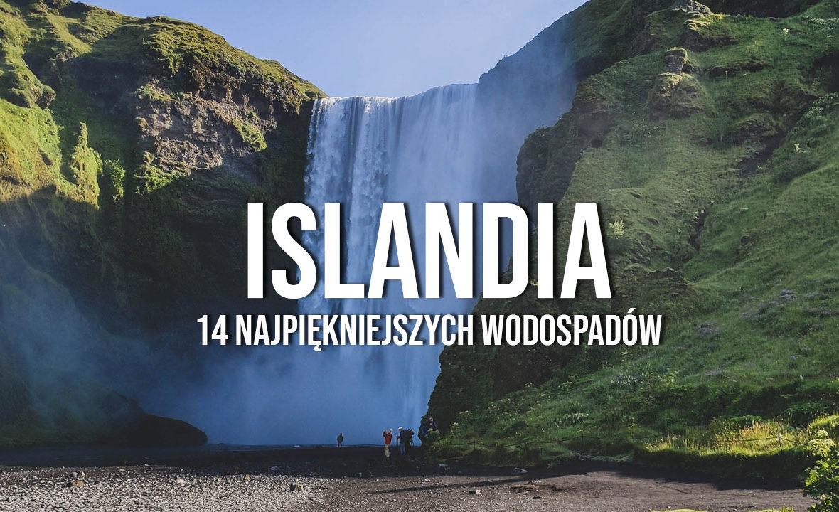 islandia najlepsze najpiękniejsze wodospady