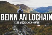 Beinn an Lochain – jesień w górach. Szkockie góry!