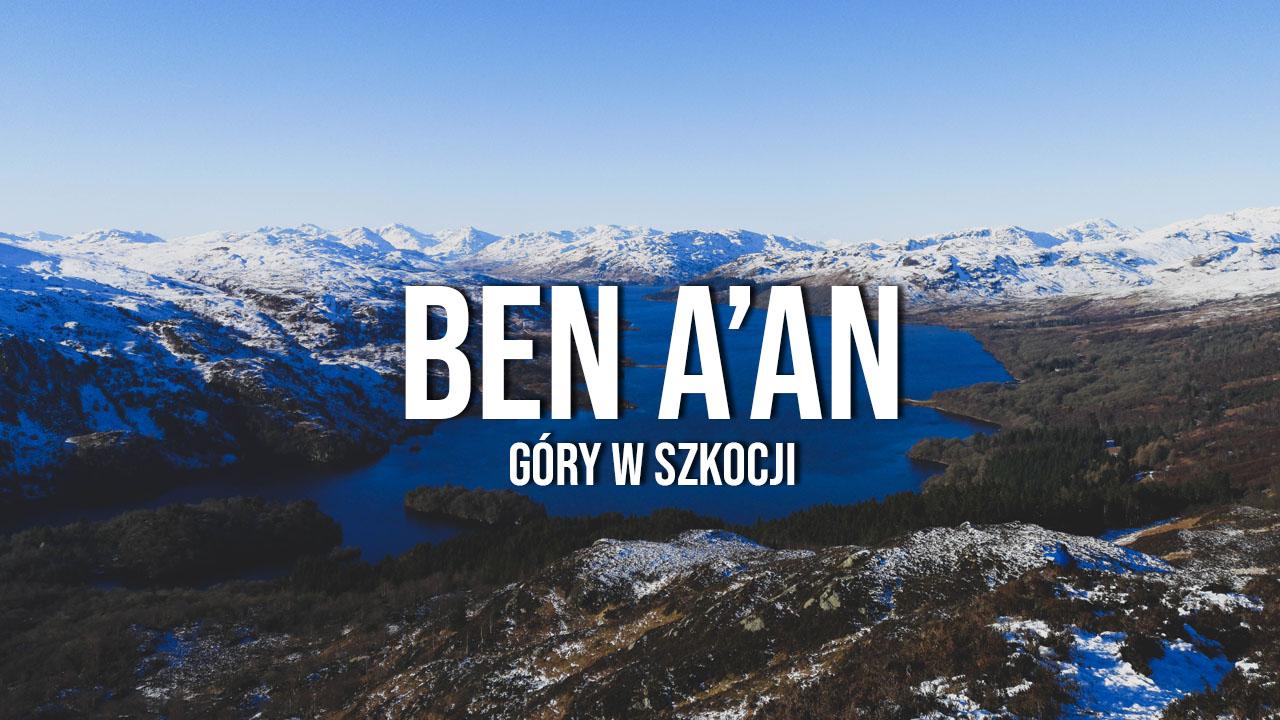 Ben A'an - jeden z najpiękniejszych szlaków w Szkocji