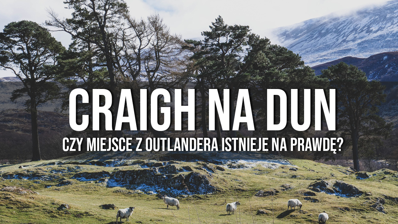 craigh na dun szkocja outlander