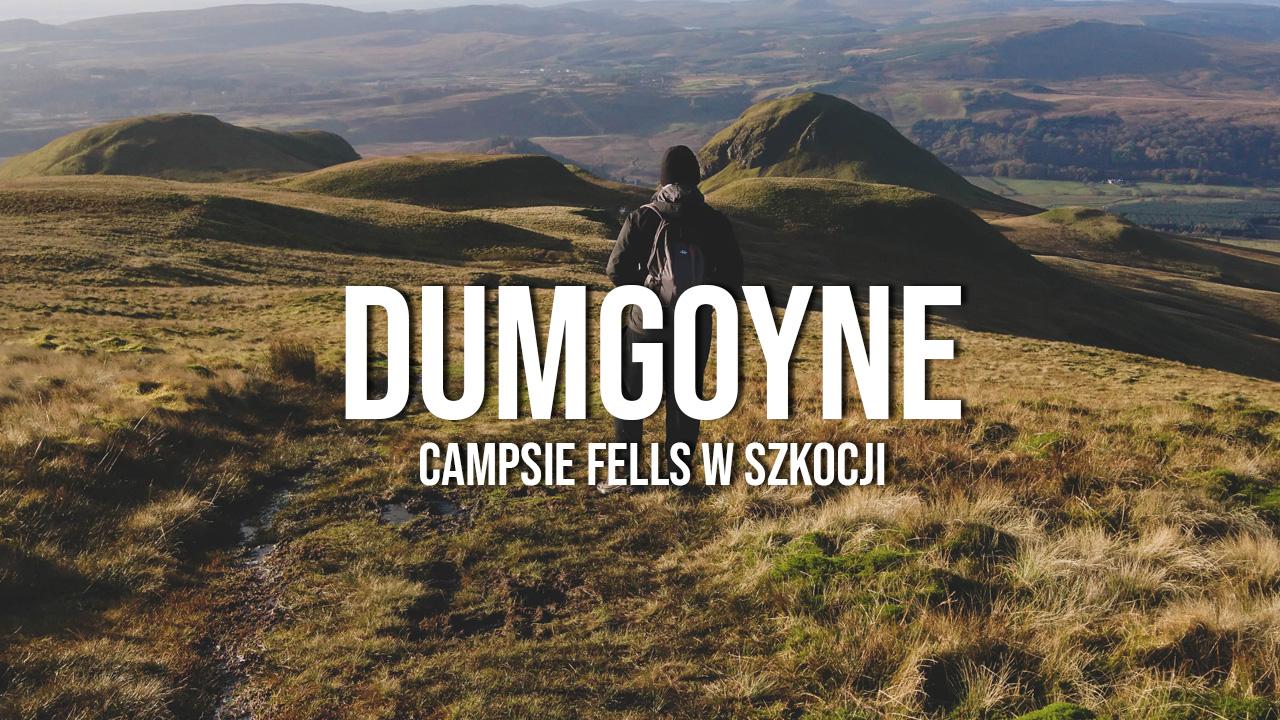 Dumgoyne i Earl's Seat - Campsie Fells w Szkocji