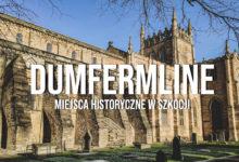 Dunfermline Abbey i Palace Szkocja – zwiedzanie
