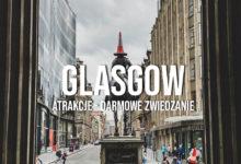 Glasgow – atrakcje, zwiedzanie i DARMOWE muzea