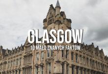 10+ MAŁO ZNANYCH faktów o Glasgow, Szkocja