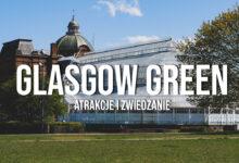 Glasgow Green & People's Palace – atrakcje i zwiedzanie