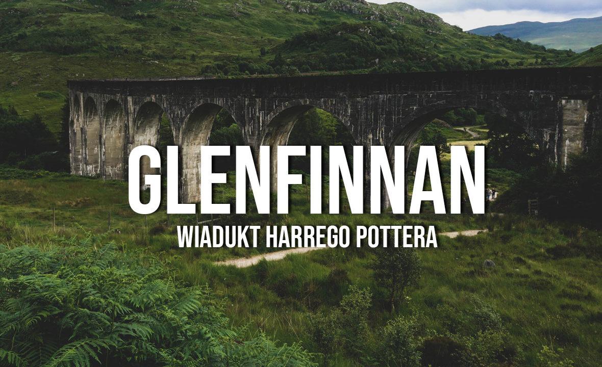 glenfinnan wiadukt harrego pottera szkocja