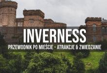Inverness – atrakcje, co zobaczyć? Przewodnik!