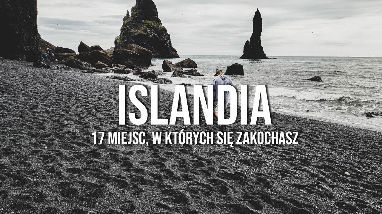 islandia atrakcje co warto zobaczyć ciekawe miejsca