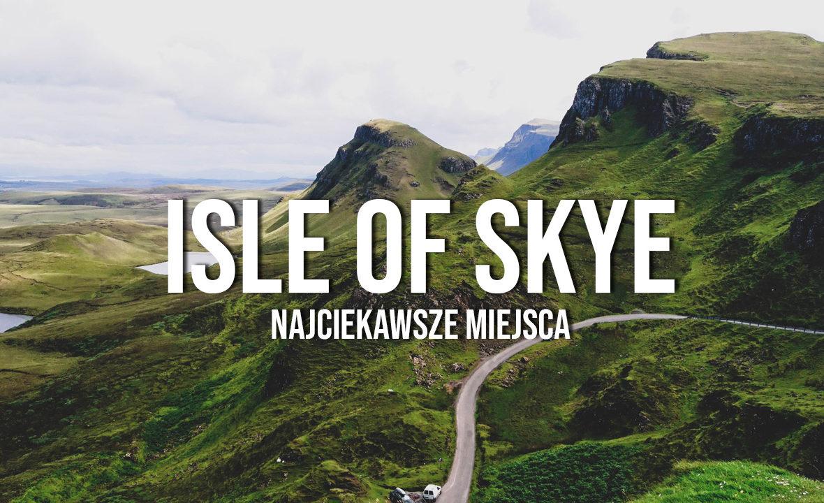 isle of skye atrakcje co warto zobaczyć road trip zwiedzanie
