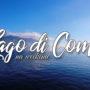 Jezioro Como – atrakcje na weekend