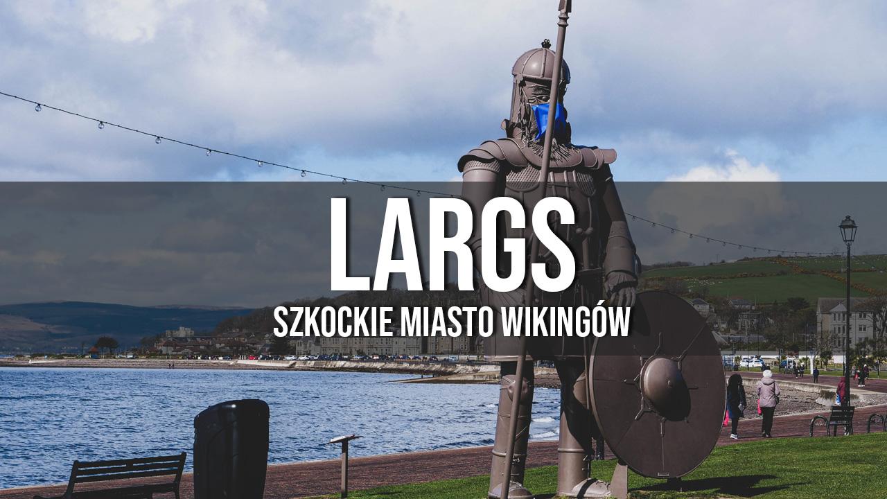 largs miasto wikingów w Szkocji