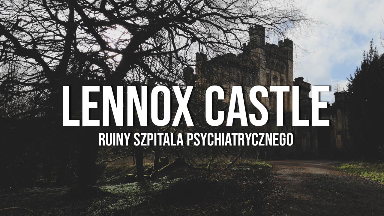 lennox castle hospital szkocja