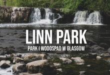 Linn Park – wodospad i zamek (?) w Glasgow