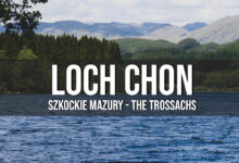 Loch Chon, The Trossachs – szkockie Mazury!