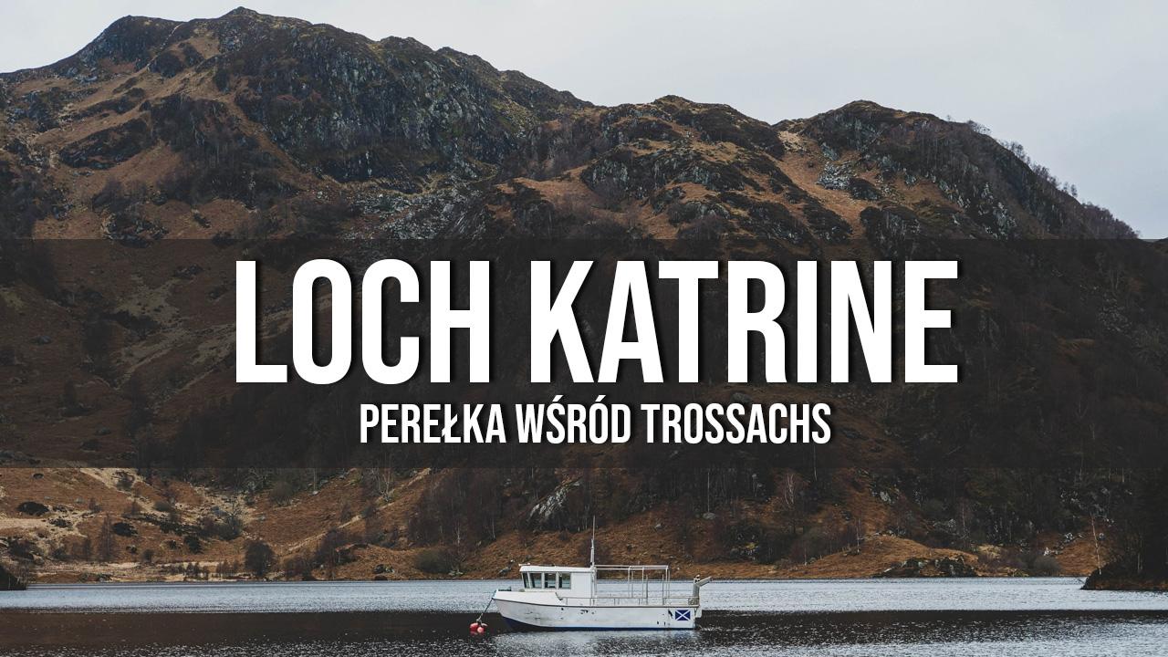 loch katrine jeziora w szkocji trossachs