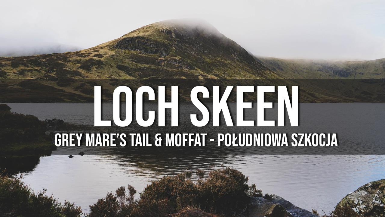 loch skeen grey mare's tail atrakcje południowa szkocja