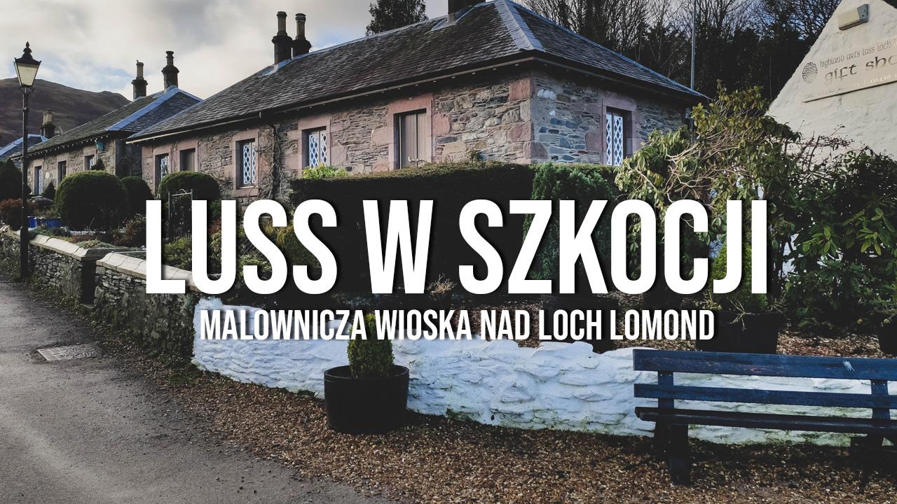 Luss - malownicza wioska na brzegu Loch Lomond