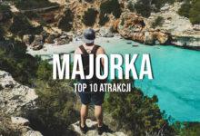 Co warto zobaczyć na  Majorce? Top 10!