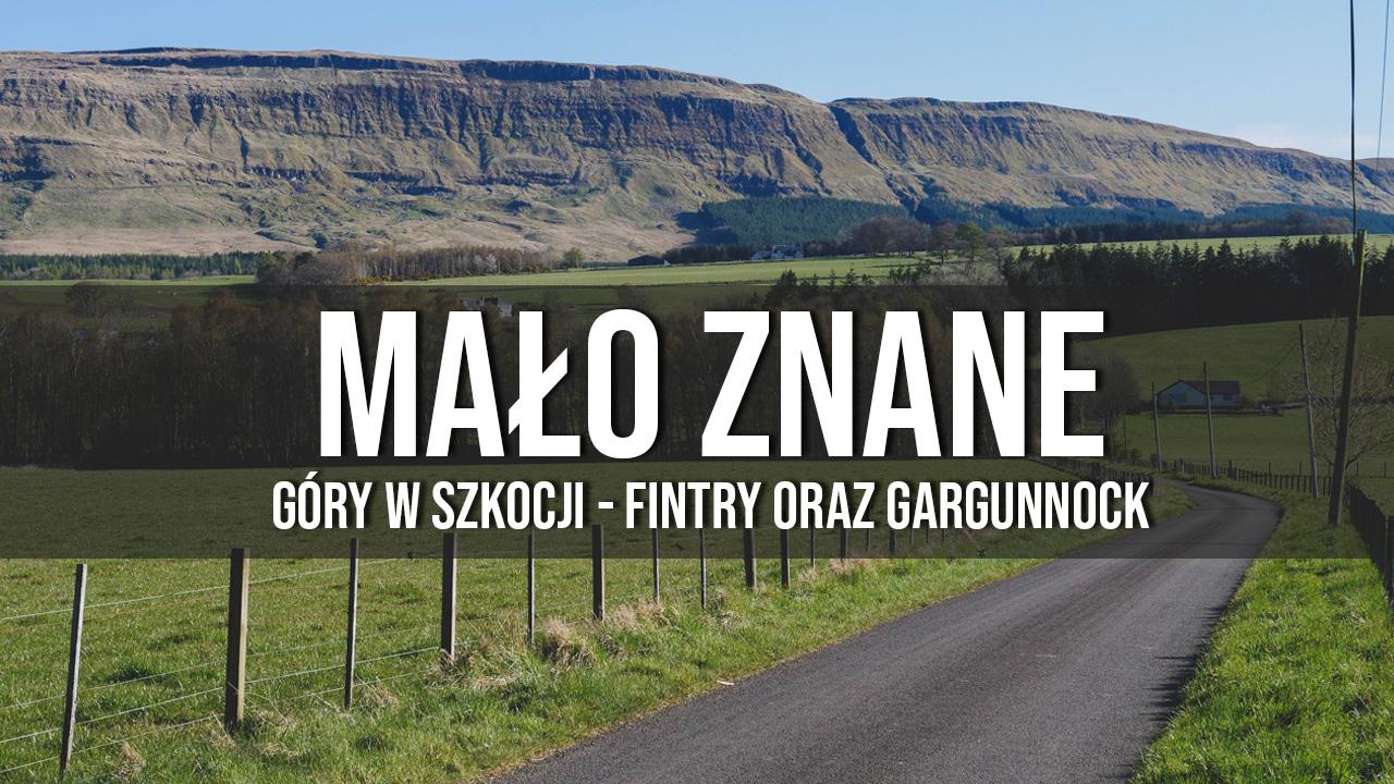 mało znane góry w Szkocji Fintry i Gargunnock