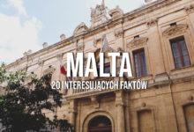 20 interesujących faktów o Malcie