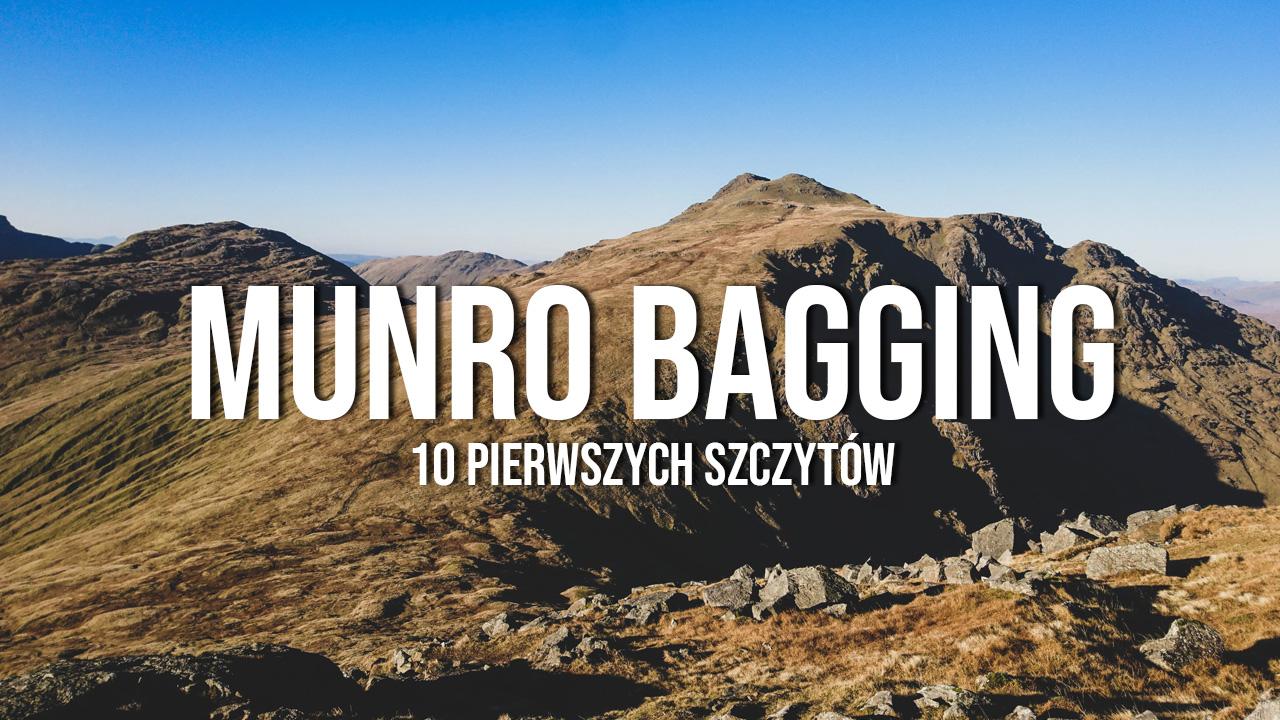 Pierwsze 10 munrosów - Munro Bagging w Szkocji