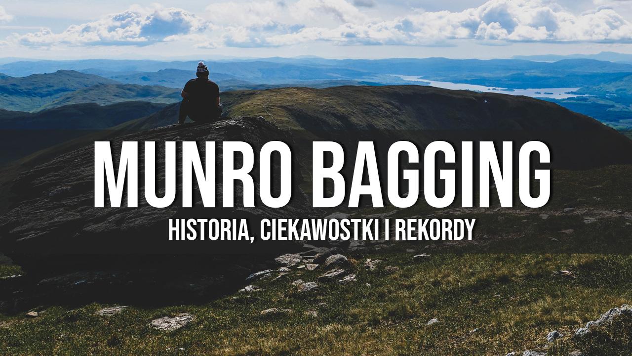 Czym jest munro bagging? Historia i ciekawostki!