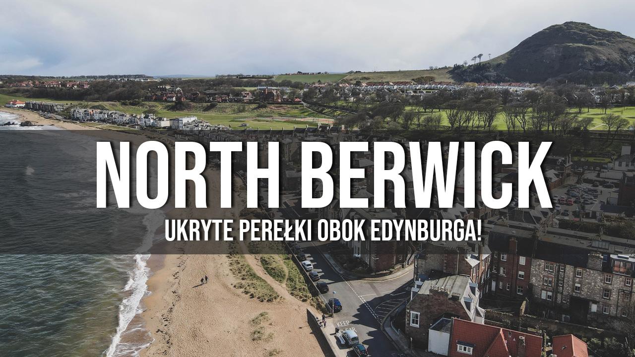 north berwick ukryte perełki w Szkocji