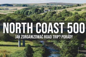 north coast 500 jak zorganizowac road trip porady informacje praktyczne