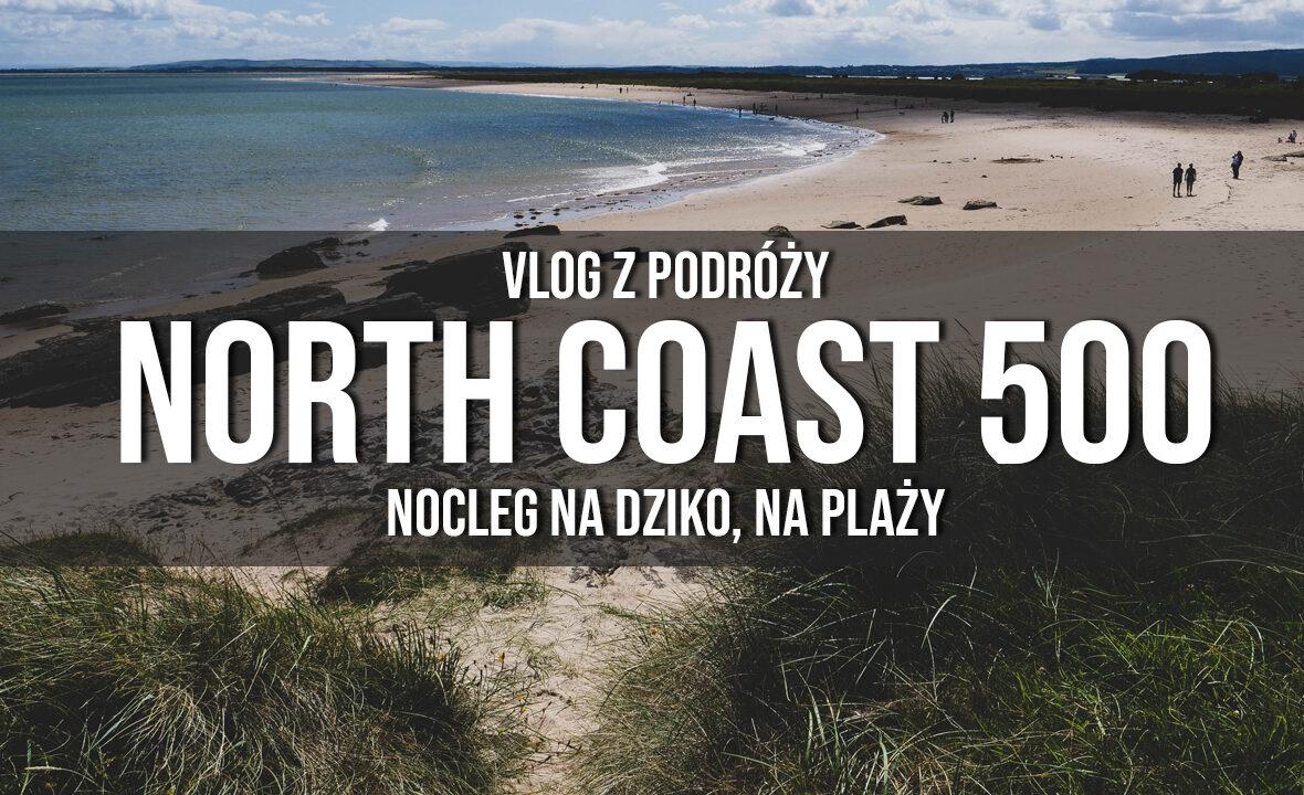 north coast 500 nocleg na plaży wild camping w Szkocji