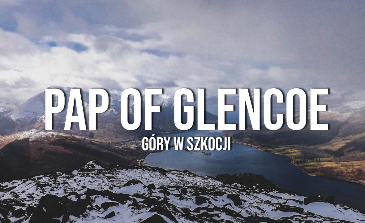 pap of glencoe góry w szkocji trasa