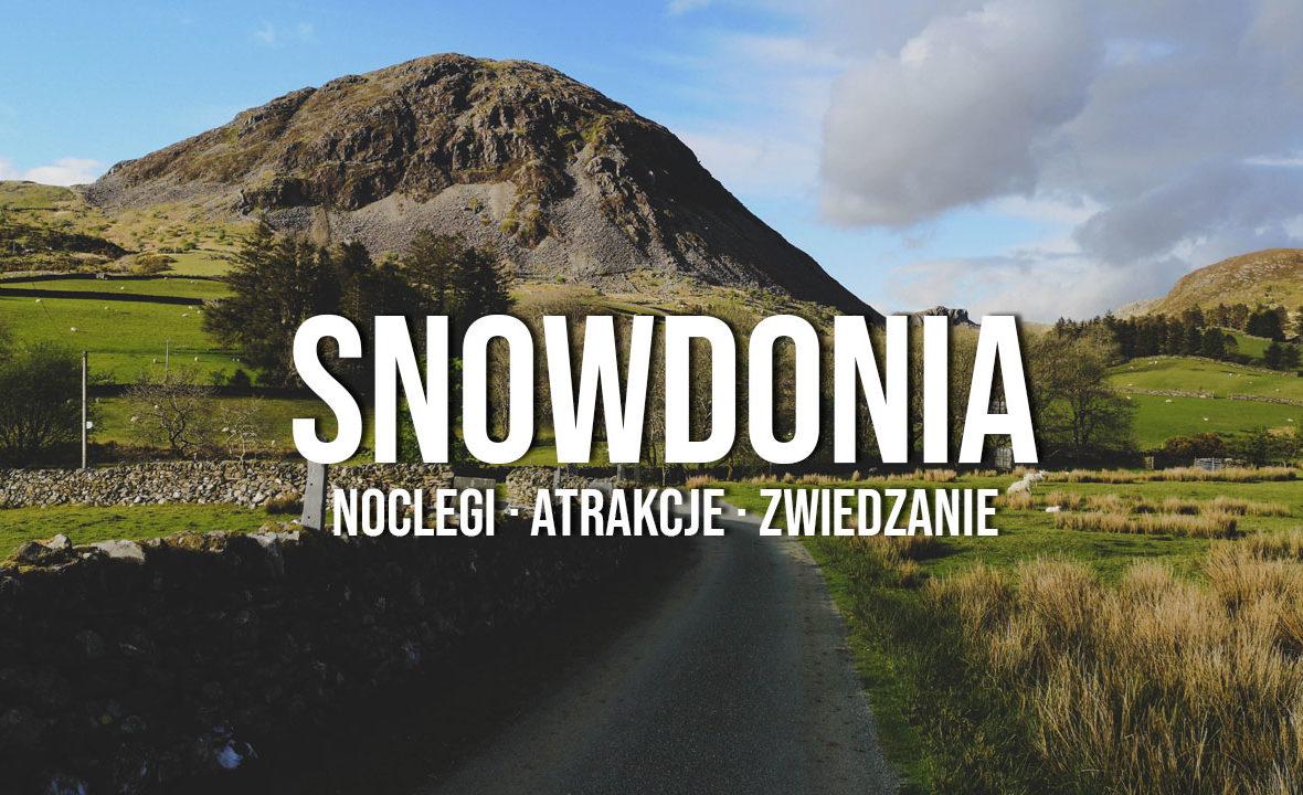 park narodowy snowdonia informacje praktyczne co warto wiedzieć