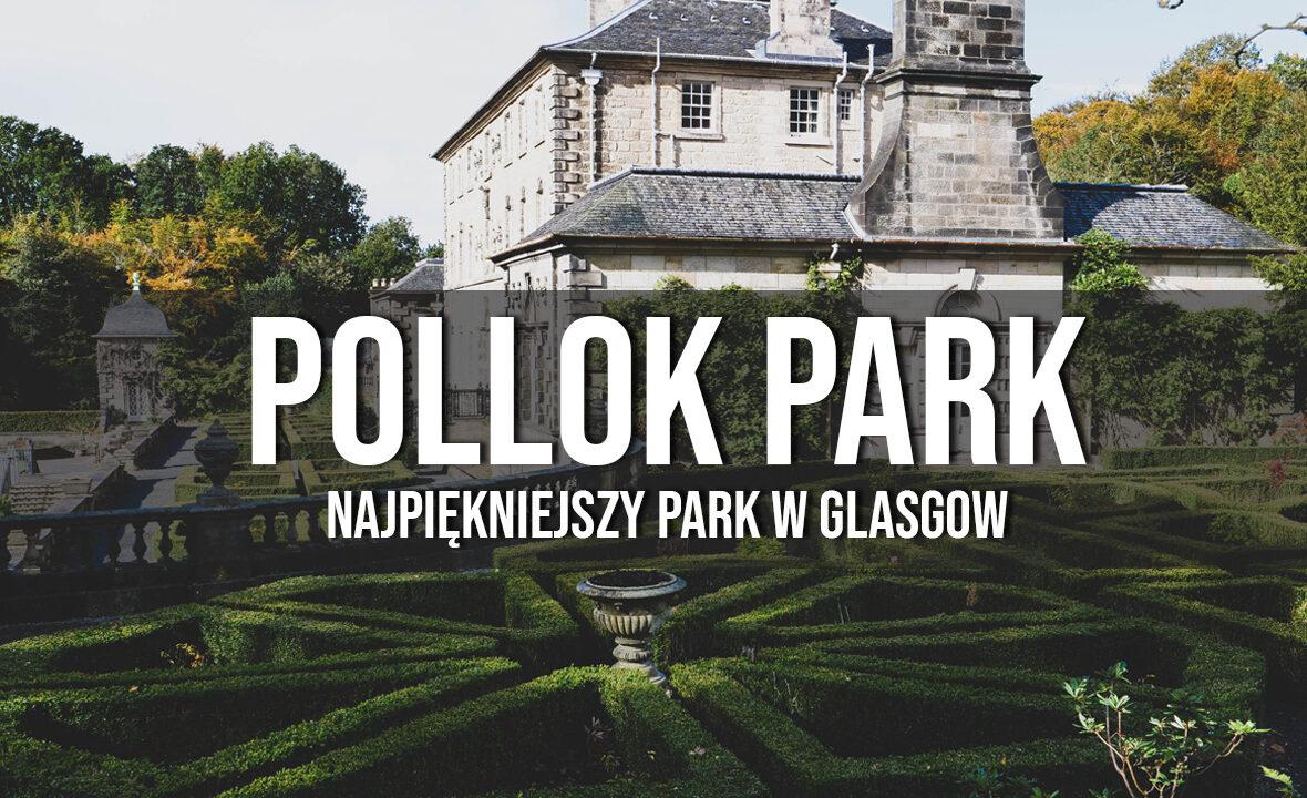 pollok country park najpiękniejsze parki w glasgow