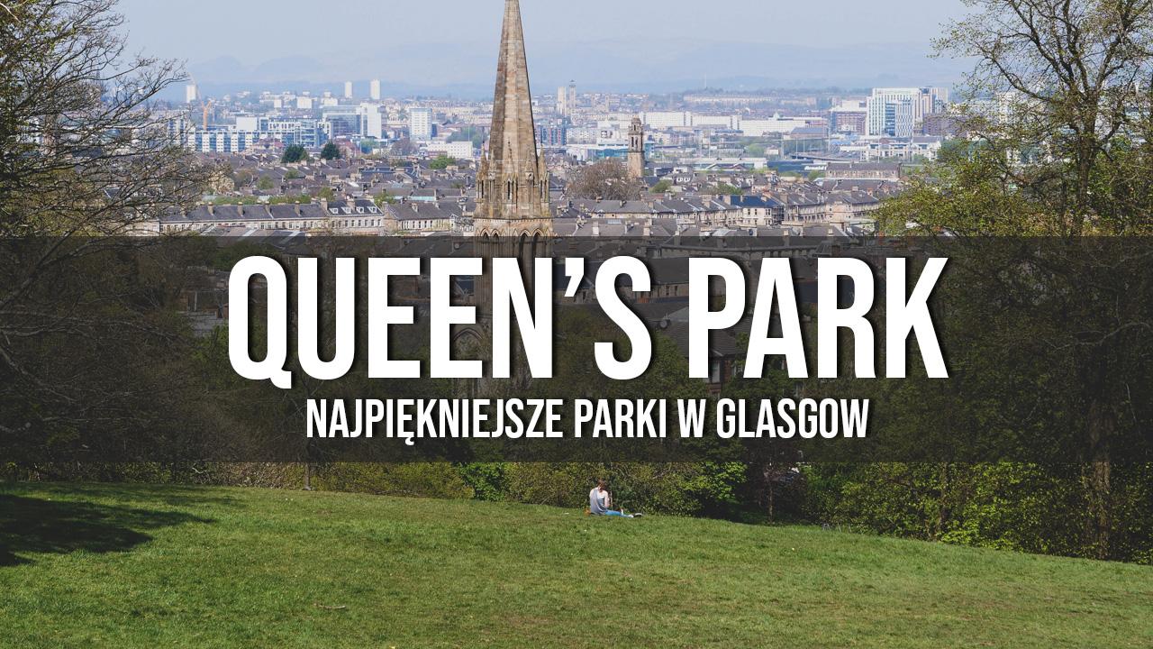 queens park najpiękniejsze parki w Glasgow