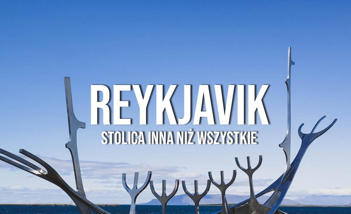 reykjavik atrakcje stolica islandii