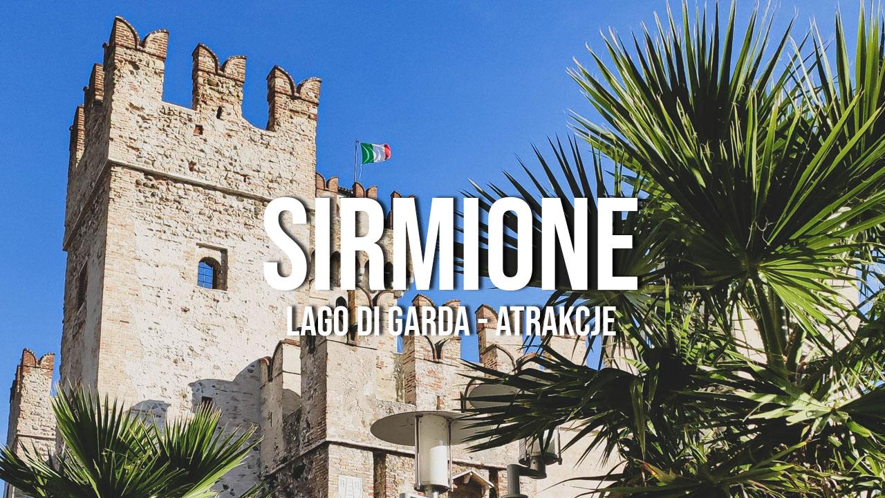 sirmione atrakcje co zobaczyć zwiedzanie lago di garda