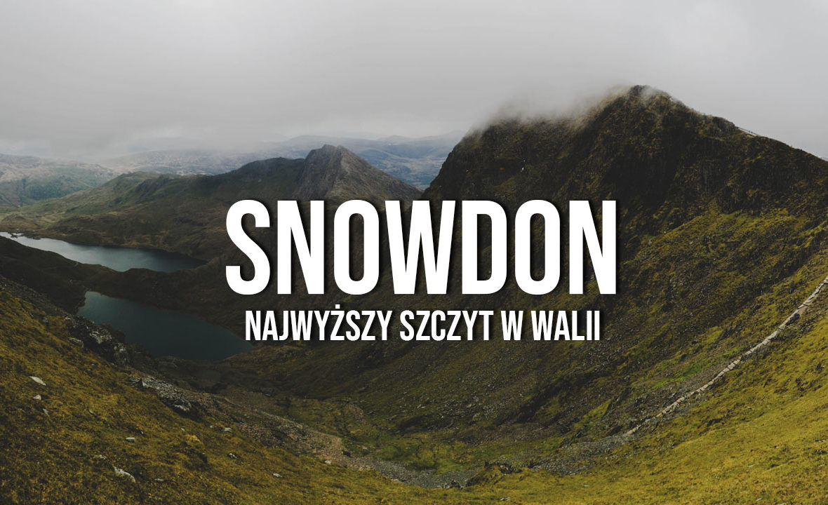 snowdon walia najwyższy szczyt w walii
