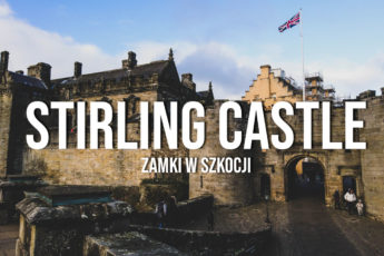 zamek stirling castle szkocja