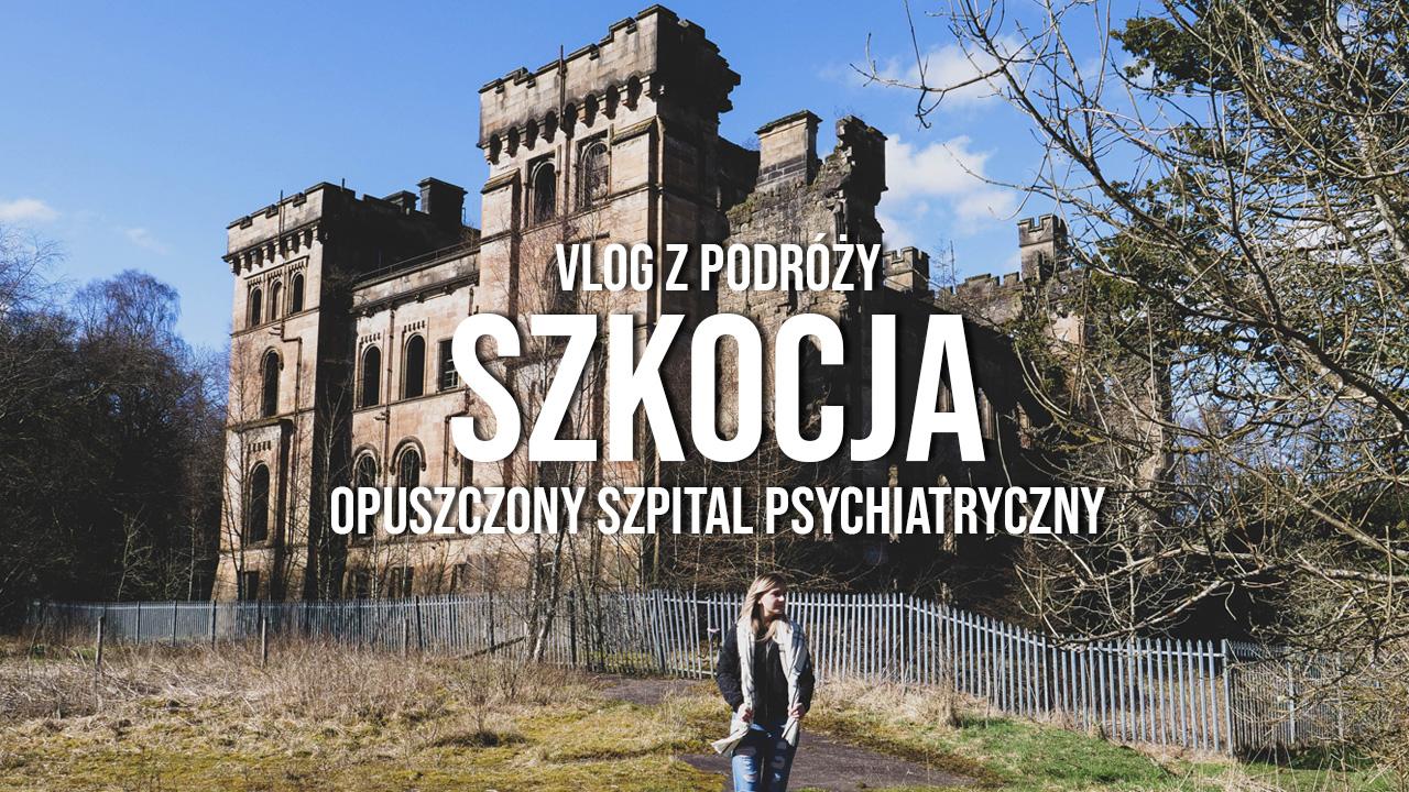 szkocja opuszczony szpital psychiatryczny