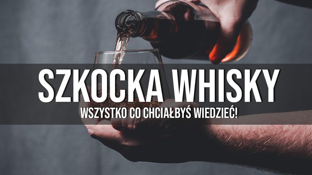szkocka whisky regiony historia rodzaje