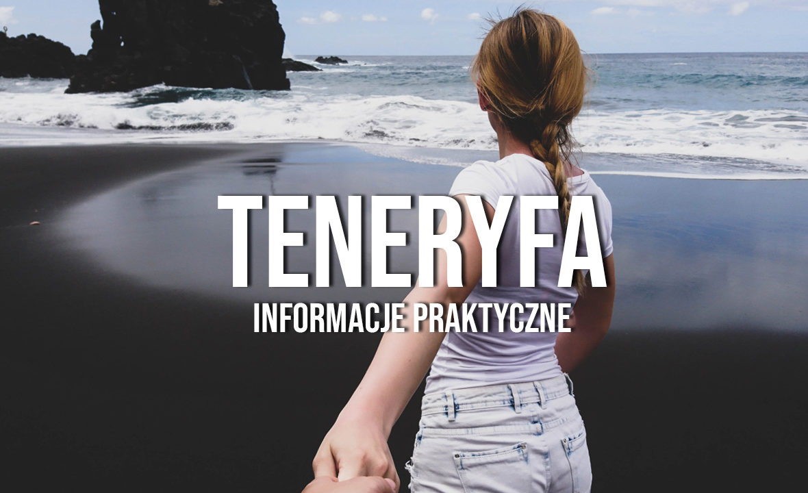 teneryfa informacje praktyczne