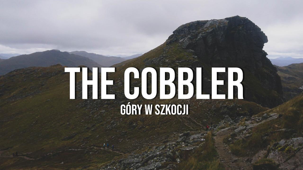 Cobbler (Arrochar) - co TRZEBA zobaczyć w Szkocji?