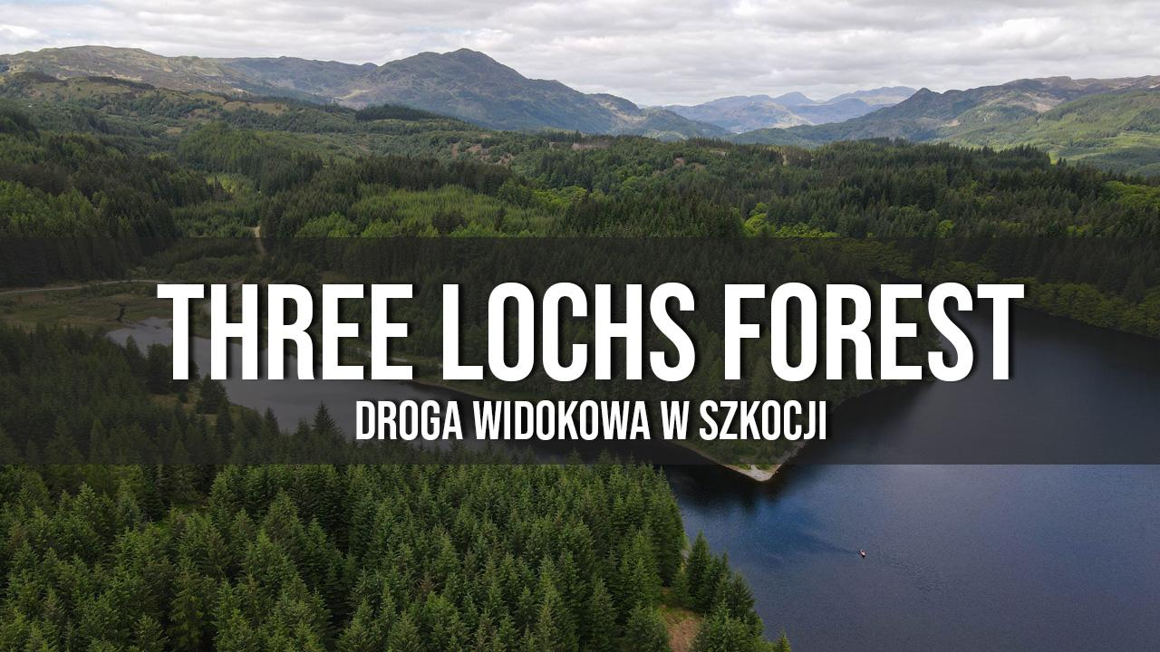 three lochs forest drive ukryte perełki w Szkocji