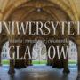 Uniwersytet w Glasgow – historia, zwiedzanie i ciekawostki